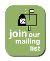 Send us an email to join our mailling list